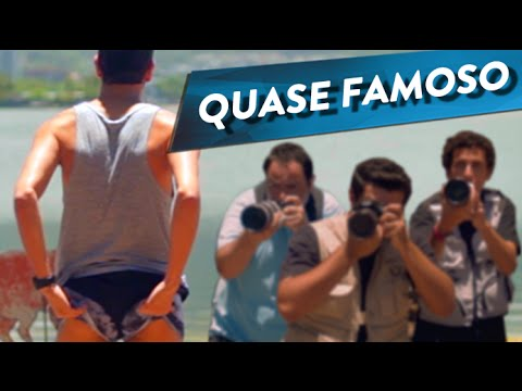 QUASE FAMOSO