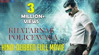 Khatarnak Policewala (Kuttram 23) - Hindi Dubbed Full Movie | Arun Vijay, Mahima Nambiar