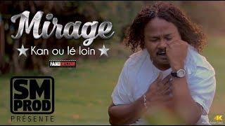 """MIRAGE - KAN OU LE LOIN (CLIP OFFICIEL) ALBUM""""MON REVE"""""""