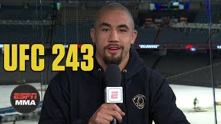 Robert Whittaker expects stand-up fight vs. Israel Adesanya | UFC 243 | ESPN MMA