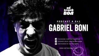 041 - Gabriel Boni @ SOTRACKBOA Podcast