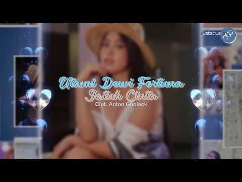 Download Utami Dewi Fortuna - Jatuh Cinta    JUSTSQUARE Mp4 baru