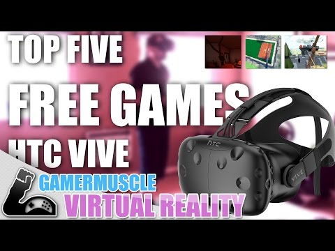 HTC VIVE - The Best Free Launch Games