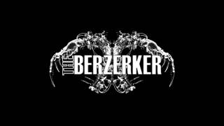 Watch Berzerker Committed To Nothing video