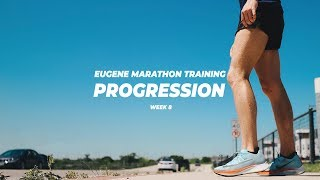PROGRESSION RUN - Eugene Marathon Training: Week 8
