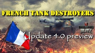 French Tank Destroyers | Update 4.0 Preview | WoT Blitz