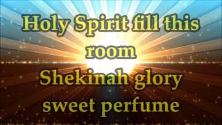Martha Munizzi - Holy Spirit Fill This Room - Lyrics