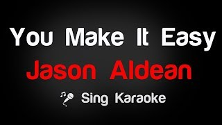 Download Lagu Jason Aldean - You Make It Easy Karaoke Lyrics Gratis STAFABAND