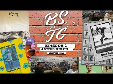 BS with TG : Episode 2 James Kelch