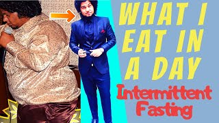 Full day of Intermittent Fasting Eating 16:8 | Extreme Weight Loss Diet Plan in Hindi