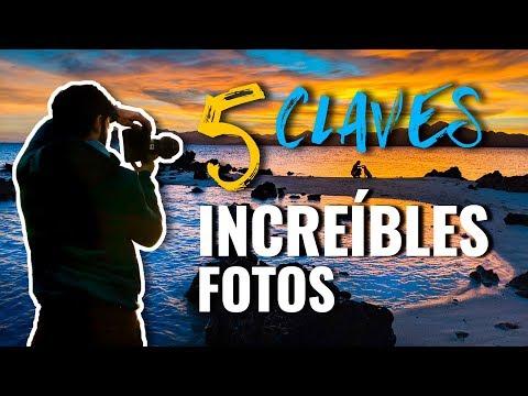 5 CLAVES Para Hacer FOTOGRAFÍAS INCREÍBLES