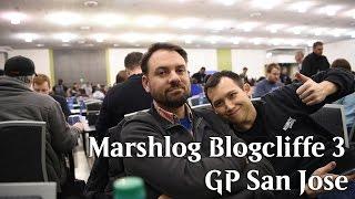 Marshlog Blogcliffe 3 - GP San Jose