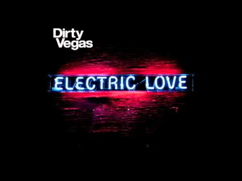 Little White Doves - Dirty Vegas