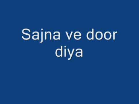 Sajna Ve Door Diya video