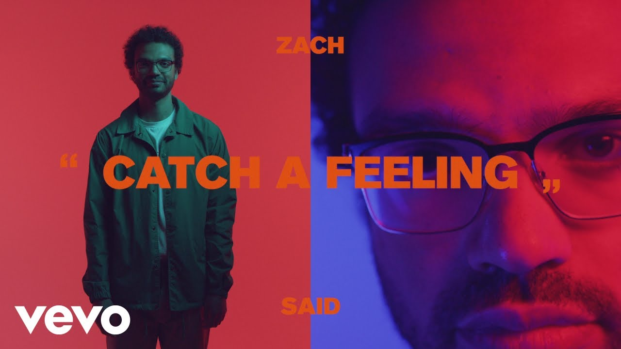 Zach Said - Catch a Feeling