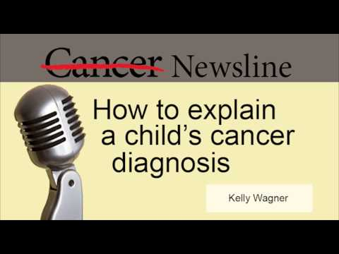 How to explain a child's cancer diagnosis