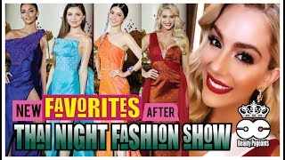 MISS UNIVERSE 2018 - New Favorites after Thai Night Fashion Show