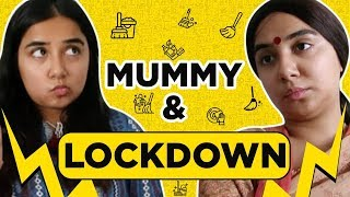 Mummy and Lockdown | MostlySane
