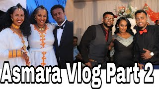 Eritrea Vlog Part 2 . 2018