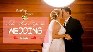 Top 100 Beautiful Wedding Songs 2018