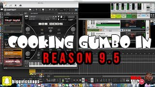 COOKING UP SIMPLE GOODNESS IN PROPELLERHEAD REASON 9.5 | VST MADNESS