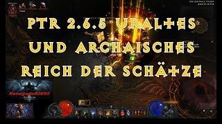 Diablo 3, PTR 2.6.5, Erster Blick, uraltes und archaisches Reich der Schätze / Flechtring.