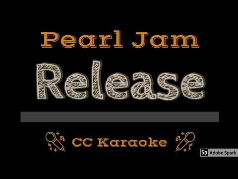 Pearl Jam   Release CC Karaoke Instrumental