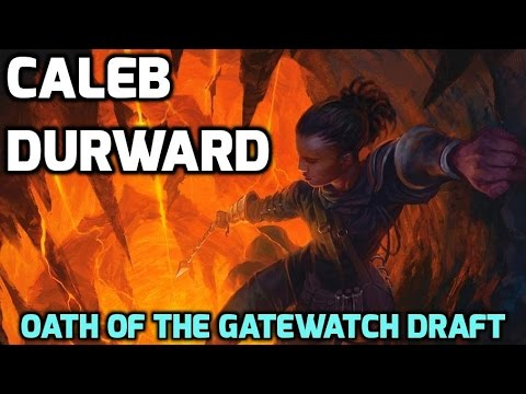 Channel CalebD - Oath of the Gatewatch Draft (Match 2)