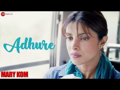 Adhure Official Video   Mary Kom   Priyanka Chopra   Sunidhi Chauhan   HD