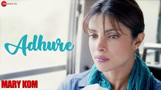 download lagu Adhure    Mary Kom  Priyanka Chopra gratis