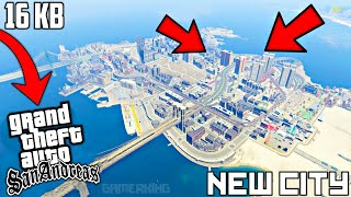 [16KB] Add New City In GTA San Andreas Android   GTA SA Android New City MOD   GTA SA Lite Android 4.88 MB