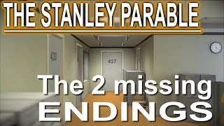The Stanley Parable - The 2 Missing Endings + How to fly
