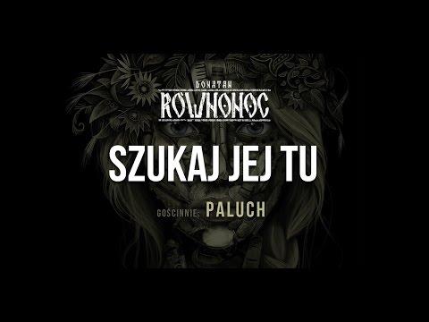 Donatan RÓWNONOC feat. Paluch - Szukaj Jej Tu [Audio]