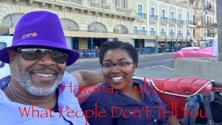Havana, Cuba - What People Don't Tell You