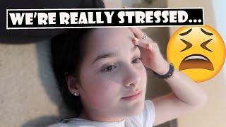 We're Really Stressed 😩 (WK 381.5) | Bratayley