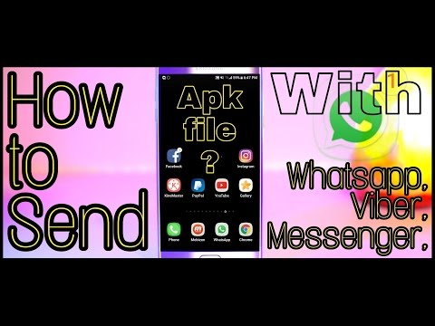 How to Send Apps & Games With WhatsApp,Messenger,Viber???