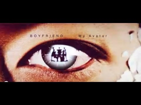 BOYFRIEND 4th single「My Avatar」MUSIC VIDEO 1CHO VER