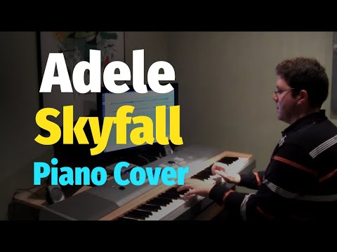 Adele - Skyfall (James Bond 007 Theme Song) - Piano Cover