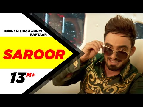 Saroor (Full Video) | Resham Singh Anmol Feat Raftaar | Latest Punjabi Song 2016