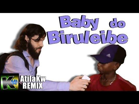Baby do Biruleibe - AtilaKw Remix