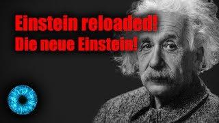 Einstein reloaded! Die neue Einstein! - Clixoom Science & Fiction
