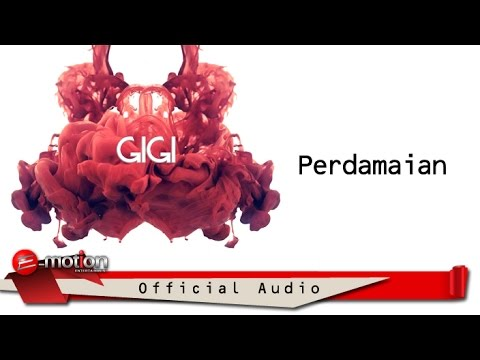 GIGI - Perdamaian (Official Audio)