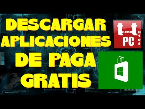 COMO DESCARGAR APLICACIONES DE PAGA GRATIS EN WINDOWS 8