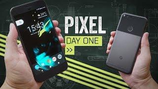 Google Pixel: Day One