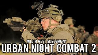 Milsim West: Seize Grozny | Urban Night Combat 2 (Echo 1 Platinum AEG/Blank Fire AK47) Part 4