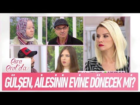 Gülşen, ailesinin evine dönecek mi? - Esra Erol'da 27 Kasım 2017
