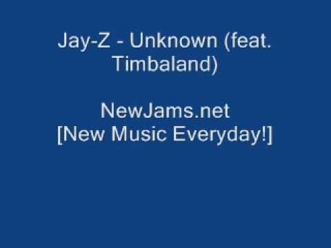 Jay-Z - Unknown (feat. Timbaland) (NEW 2010)