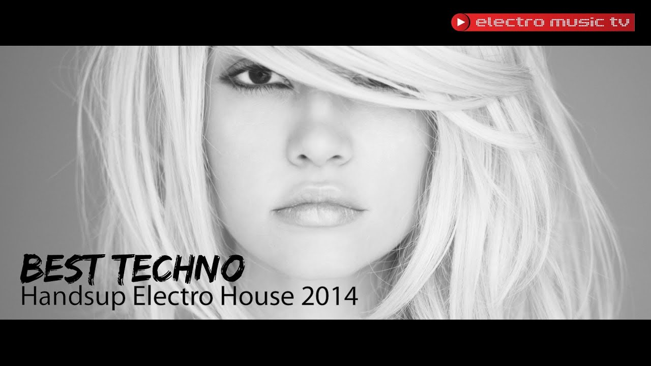 Best house music 2013 club hits best techno handsup for Best house hits