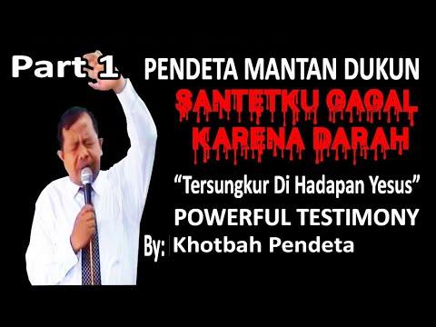 """Khotbah Kesaksian Mantan Dukun Santet Ex-Muslim """"Santetku Gagal Karena Darah"""" (Episode-1)"""
