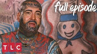 He Regrets His Pillsbury Doughboy Tattoo! | America's Worst Tattoos (Full Episode)